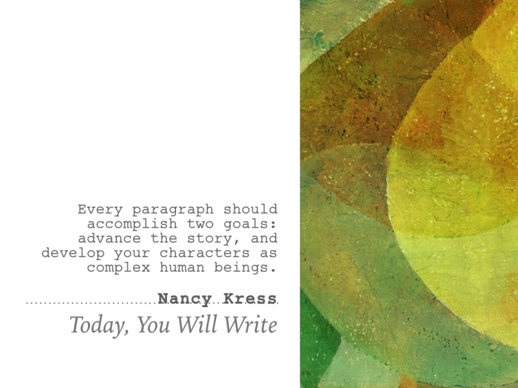 27th oct - Nancy Kress - every paragraph should accomplish two things.001.jpeg